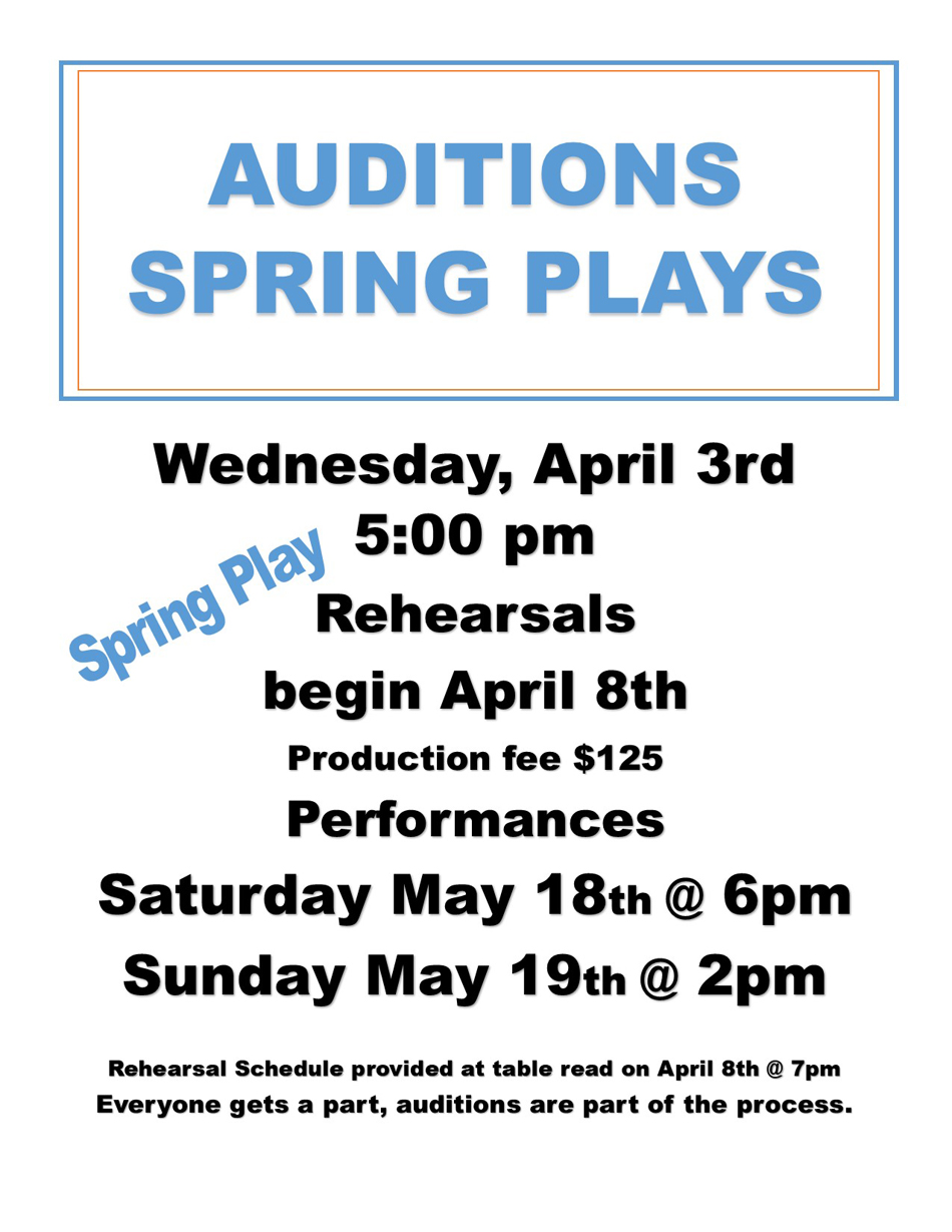 Spring Play Auditions