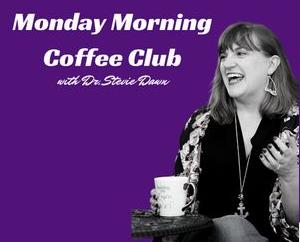 Monday Morning Coffee Club